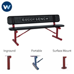 Signature 6 foot BUDDY BENCH